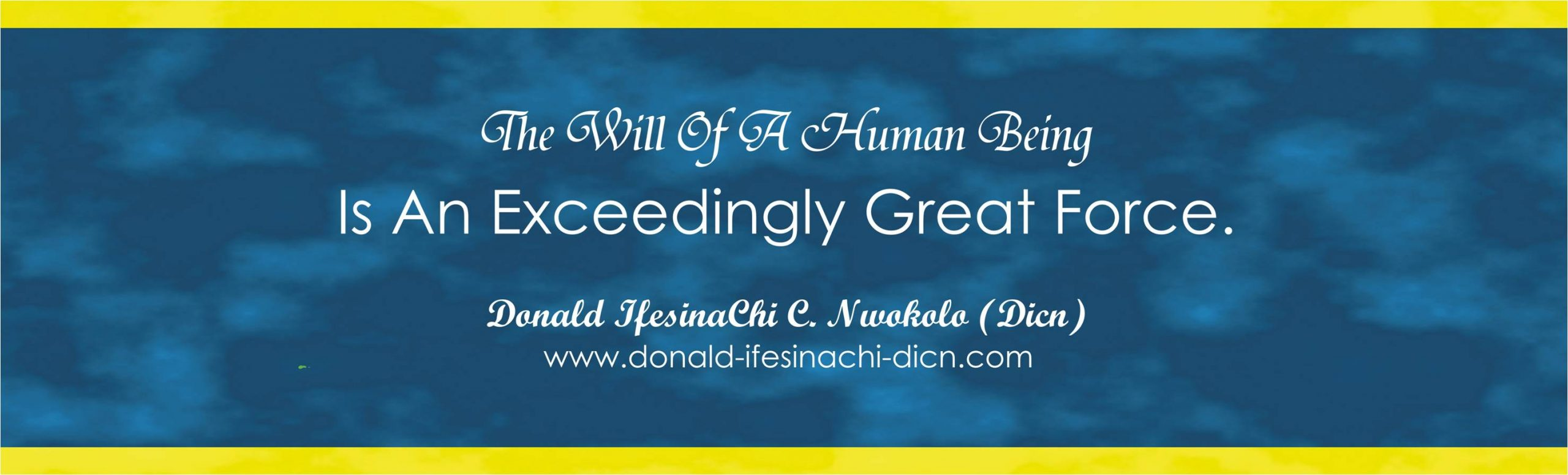 Inspirational Quote By Donald IfesinaChi Dicn