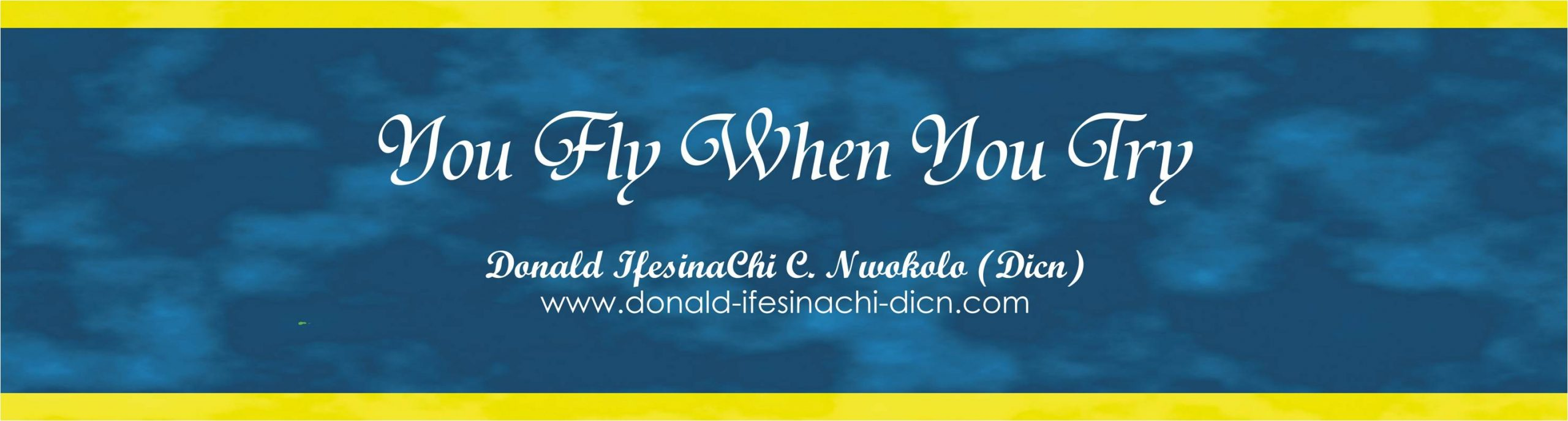 Quote By Donald IfesinaChi Dicn