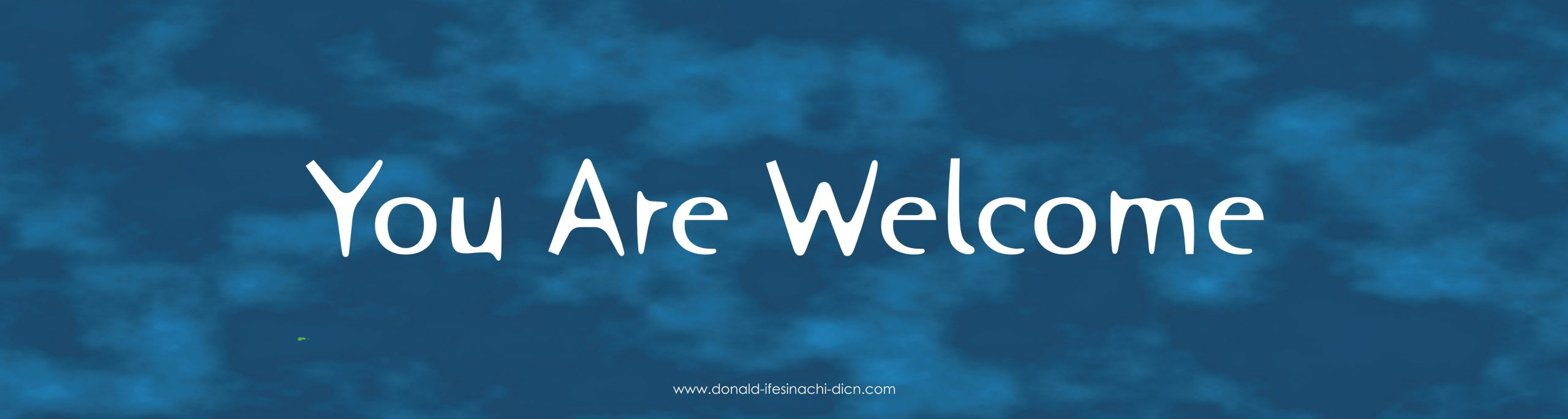 Welcome Text By Donald IfesinaChi Dicn
