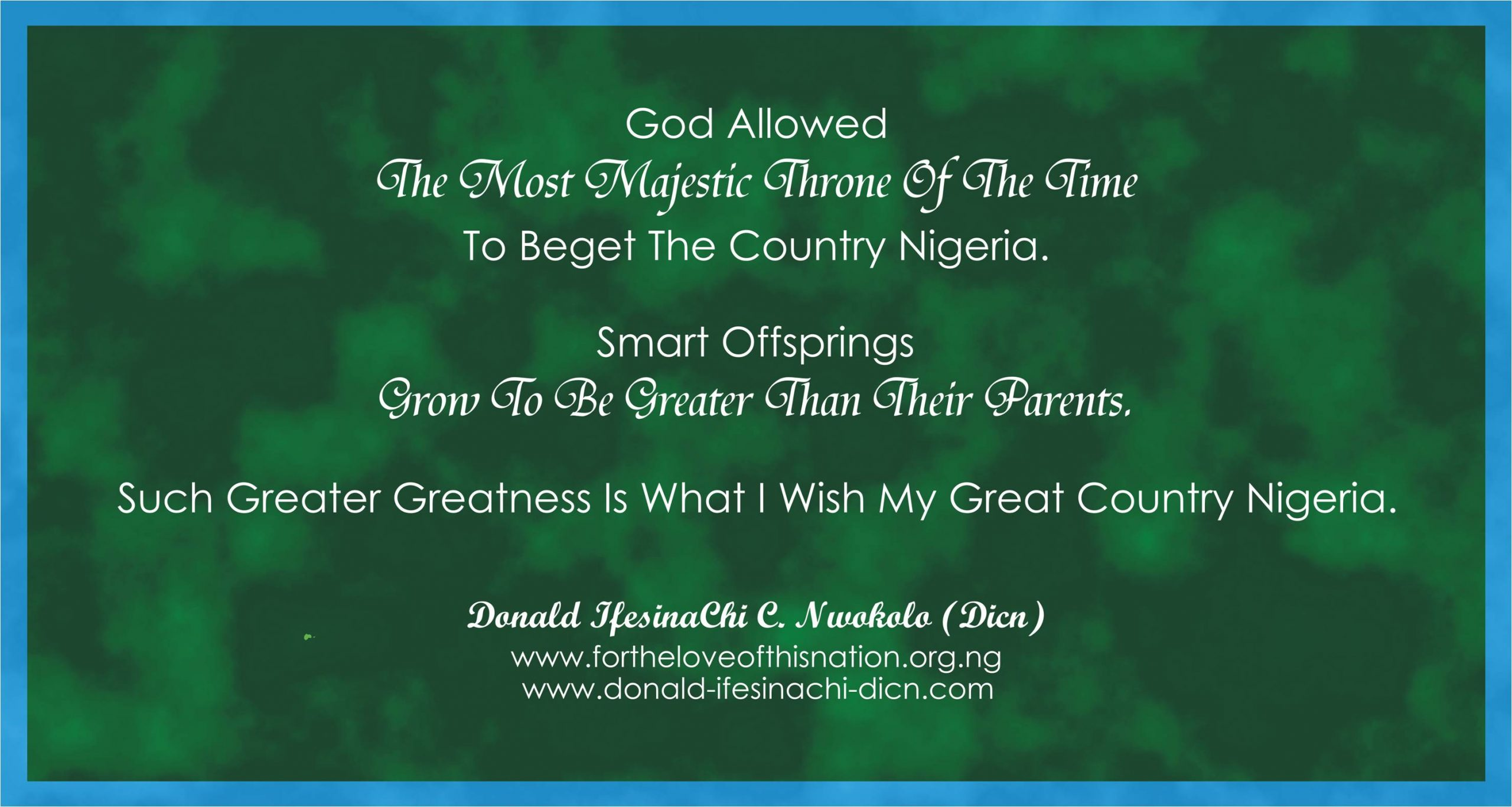 Inspirational Word For Fellow Nigerians From Donald IfesinaChi Dicn